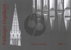 Freiburger Orgelbuch 2: Musik zum Halleluja