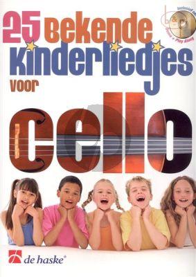 25 Bekende Kinderliedjes voor Cello