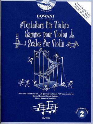 Tonleitern Vol.2 Violine (Dowani) (26 leichte Tonleitern von Bériot, Cherubini, Dancla, Gebauer, Mazas, Pennequin und Wohlfahrt) (Bk-Cd)