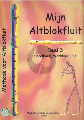 Lok Mijn Altblokfluit Vol.3 (Leerboek-Werkboek en Cd) (Methode voor Altblokfluit)