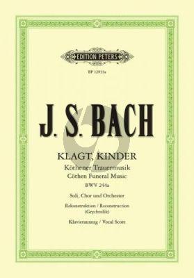 Bach Klagt, Kinder - Köthener Trauermusik