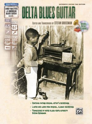 Grossman Delta Blues Guitar (Early Masters of American Blues Guitar) (Bk-Cd) (authentic guitar tab ed.)