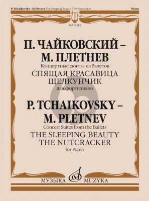 Tchaikovsky Pletnev Concert Suites from the Ballets Sleeping Beauty and Nutcracker for Piano Solo