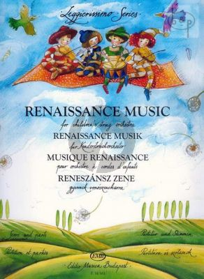 Renaissance Music for Childrens Orchestra (First Position)