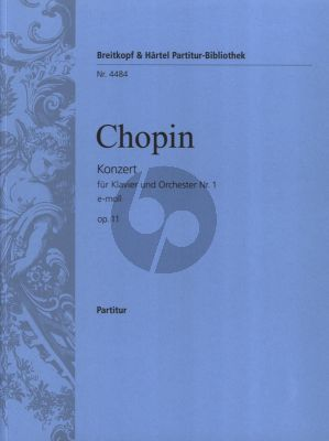Chopin Konzert No. 1 e-moll Op.11 Klavier und Orchester Partitur