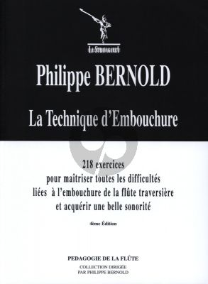 Bernold La Technique d'Embouchure (218 Exercises for Mastery of all Difficulties on Flute Embouchure)