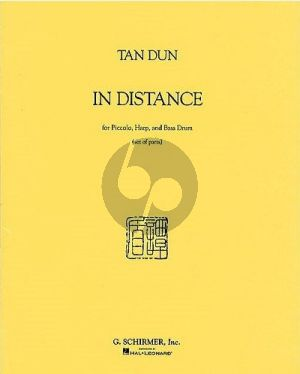 Tan Dun In Distance Piccoloflute, Harp and Bass Drum (Score and Parts)