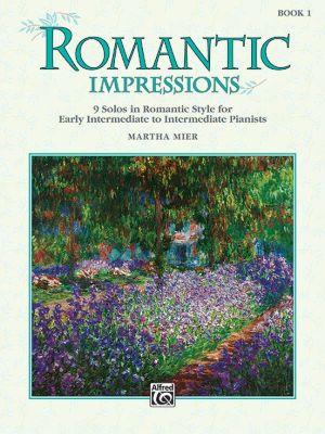 Mier Romantic Impressions Vol.1 (9 Solos in Romantic Style - Early Intermediate to Intermediate)