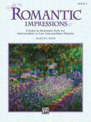Mier Romantic Impressions Vol.2 for Piano (interm./late interm.)