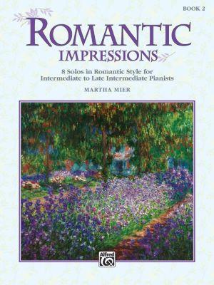 Mier Romantic Impressions Vol.2 for Piano (interm./late interm.)