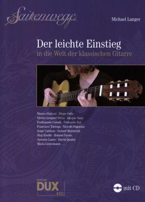 Saitenwege - Der Leichte Einstieg in die Welt der klassische Gitarre (Bk-Cd) (edited by Michael Langer)