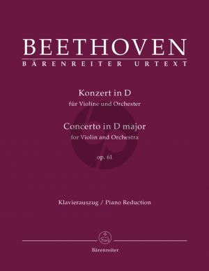 Beethoven Concerto D-major Op.61 Violin and Orchestra (piano red.) (edited by Jonathan Del Mar)