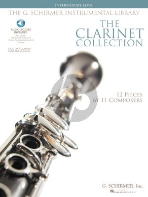 The Clarinet Collection (12 Pieces by 11 Composers) (Audio access) (interm.level)