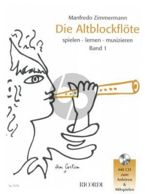 zimmermann Die Altblockflöte Band 1 (Bk-Cd)
