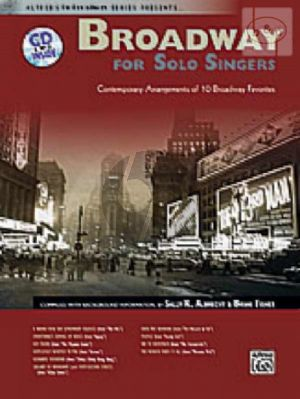 Broadway for Solo Singers (Contemporary Arrangements of 10 Broadway Favorites)