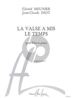 Diot Meunier La Valse a Mis le Temps Flute et Piano