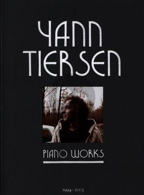 Tiersen Piano Works 1994 - 2003 (with Musique du Film La Fabuleux Destin d'Amelie Poulain)