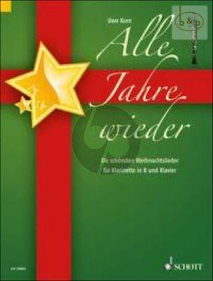 Alle Jahre Wieder (Die schonsten Weihnachtsl.) (Clar.-Piano)