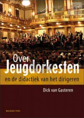 Over Jeugdorkesten en de didaktiek van het dirigeren