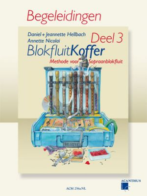 Hellbach-Nicolai Blokfluitkoffer Vol.3 alleen Pianobegeleiding (Methode voor Sopraanblokfluit)