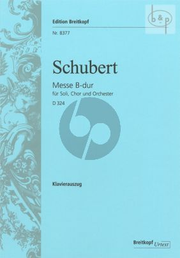 Messe B-flat major D.324 (Op.Posth.141) (Soli-Choir-Orch.)