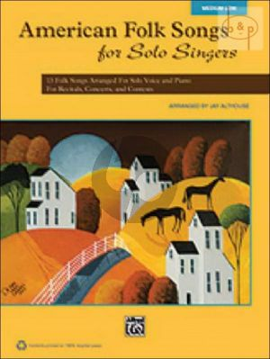 American Folk Songs for Solo Singers (13 Folk Songs for Recitals, Concerts and Contests)