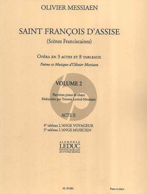 Messiaen Saint Francois d'Assise Vol. 2 Vocal Score (Acte 2 , Tableau No.4 - 5) (Réduction par Yvonne Loriod-Messiaen)