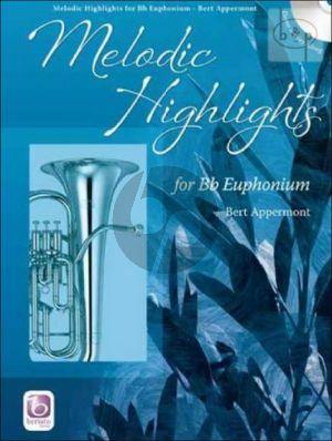 Melodic Highlights (Baritone/Euph.(TC/BC) (Bk-Cd) (CD as play-along and demo)
