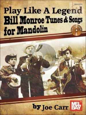 Bill Monroe Tunes and Songs for Mandolin