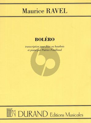 Ravel Bolero Flute or Oboe and Piano (transcr.Patrice Fouillaud)