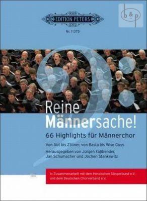 Reine Mannersache! (66 Highlights fur Mannerchor)