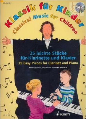 Klassik fur Kinder Clarinet-Piano (25 leichte Stucke)