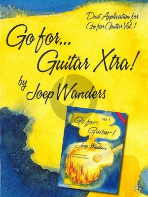 Wanders Go for Guitar Xtra (2nd Guitar Parts - Duet Application for Go For Guitar Vol.1) (2e Gitaarpartijen bij Go For Guitar Vol.1)