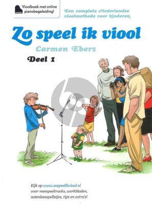 Eberz Zo Speel ik Viool Vol.1 Vioolboek incl. Online Audio (Methode voor jonge kinderen)