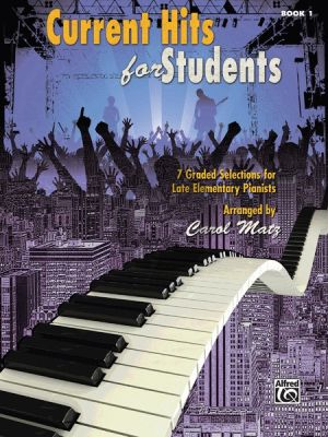 Matz Current Hits for Students Vol.1 Piano
