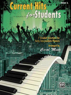 Matz Current Hits for Students Vol.2 Piano
