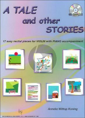 Wittop Koning A Tale and other stories Viool-Piano (Bk-Cd) (Grade 1 - 2)