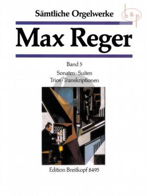Samtliche Orgelwerke Vol.5 Sonaten, Suiten, Trios und Transkriptionen