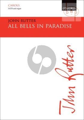 Rutter All Bells in Paradise (SATB-Organ)