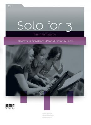 Ramanazov Solos for 3 Vol.3 Piano 6 Hands (playing score)