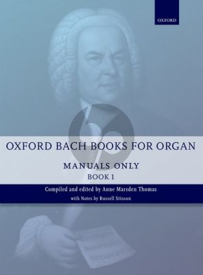 Bach Oxford Book of Bach Organ Music for Manuals Vol.1 (edited by Anne Marsden Thomas)