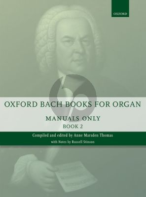 Oxford Book of Bach Organ Music for Manuals only Vol. 2 (edited by Anne Thomas Marsden)