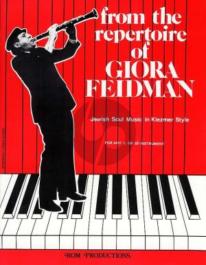 Feidman From the Repertoire of Giora Feidman for any Instrument in B or C (Music Book)