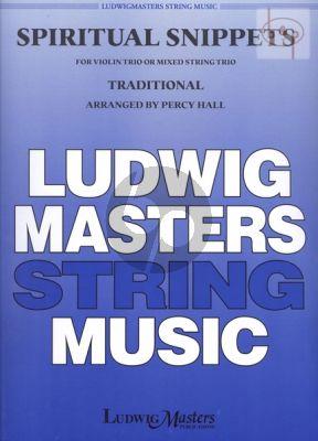 Spiritual Snippets (Trad.) (Violin Trio or Mixed String Trio)