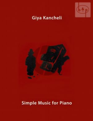 Kancheli Simple Music for Piano (33 Minatures)