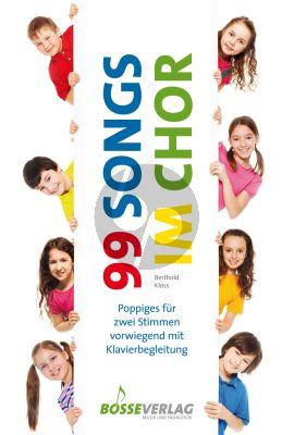 99 Songs im Chor 1-2-stimmigen Kinderchor