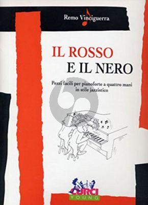 Vinciguerra Il Rosso e Il Nero Piano (Pezzi facili in stile jazzistico) Piano 4 Hds