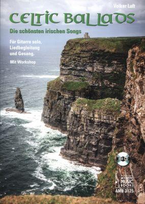 Celtic Ballads für Gitarre (Bk-Cd) (Die Schönsten Irischen Songs) (Volker Luft)