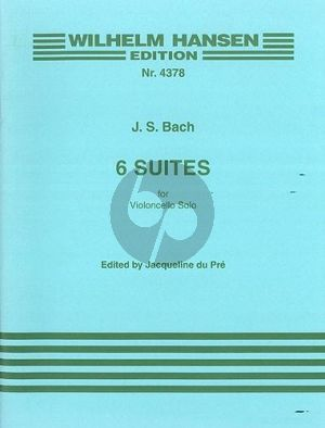 Bach 6 Suites BWV 1007 - 1012 Violoncello (edited by Jacqueline du Pré)