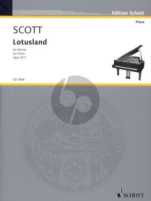 Scott Lotusland Op.47 No.1 Piano